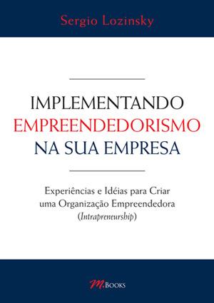 Implementando Empreendedorismo na sua Empresa [Livro]