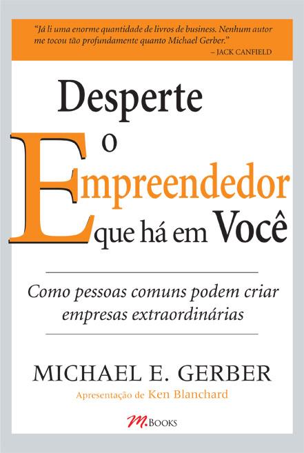 Desperte o Empreendedor que Há em Você [Livro]
